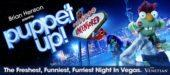 Puppet Up! Uncensored Las Vegas Promo Codes and Discount Tickets